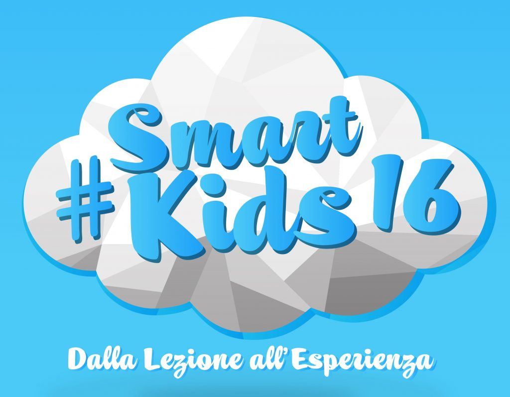 #SmartKids16 Dalla lezione all'Esperienza Programma Evento Labs Workshop CoderDojo Startup Contest Conferenze 3