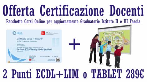 Offerta Corsi Aggiornamento Docenti ECDL + LIM o TABLET 2 PUNTI Graduatorie Istituto massimo punteggio
