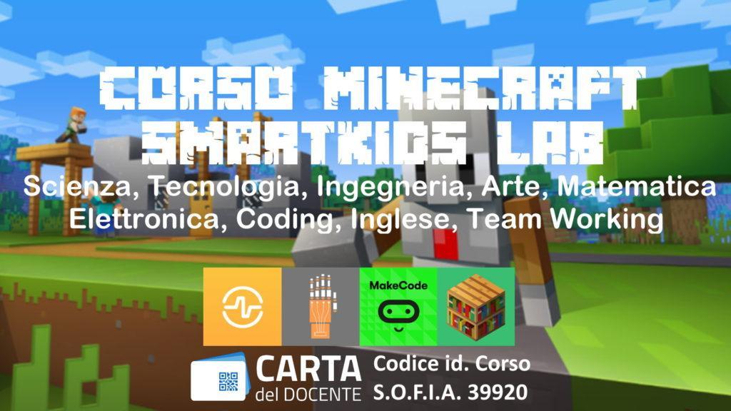 Corso Imparare Giocando con Minecraft SmartKids LAB discipline STEM Coding - Carta del Docente su SOFIA