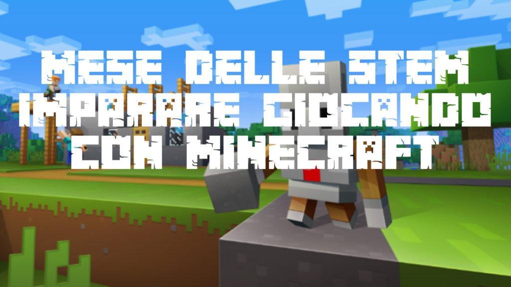 🏆Contest idee e progetti Bando Mese delle STEM 2020 ⛏️Imparare giocando con Minecraft 1